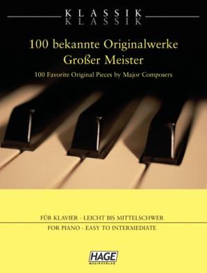 Hage: Klassik-Klassik 100 bekannte Originalwerke Grosser Meister!
